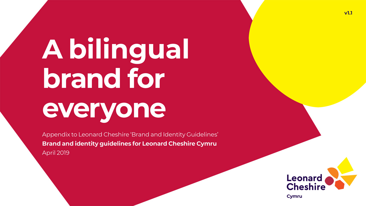Leonard Cheshire Bilingual Brand Guidelines